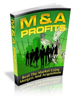 Product picture M&A Profits Beat The Market Using Mergers and Aquisitions